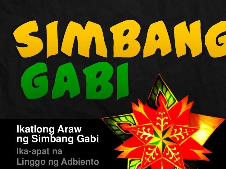Ikatlong Arawng Simbang GabiIka-apat naLinggo ng Adbiento