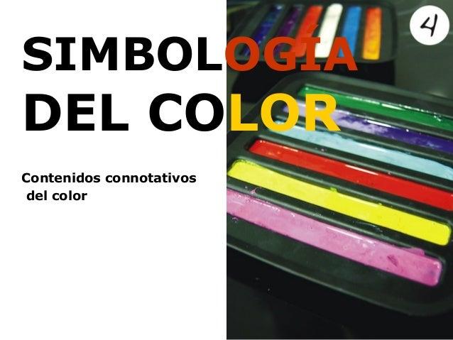 SIMBOLOGÍADEL COLORContenidos connotativosdel color