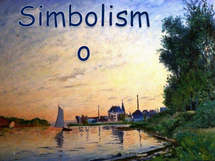 Definição• A            partir       de           1881,        na  França, poetas, pintores, dramaturgos e escritores em  ...