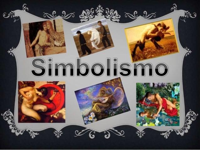 Contexto Histórico/Social politico da época  O simbolismo foi um período de grande criatividade intelectual;  O sonho de ...