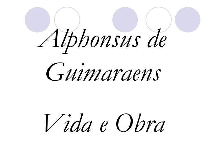 Alphonsus de Guimaraens Vida e Obra