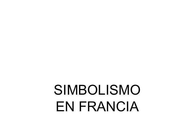 SIMBOLISMOEN FRANCIA