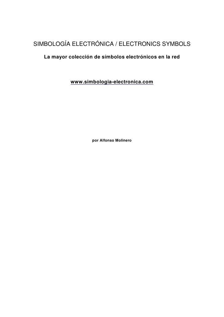 SIMBOLOGÍA ELECTRÓNICA / ELECTRONICS SYMBOLS  La mayor colección de símbolos electrónicos en la red            www.simbolo...