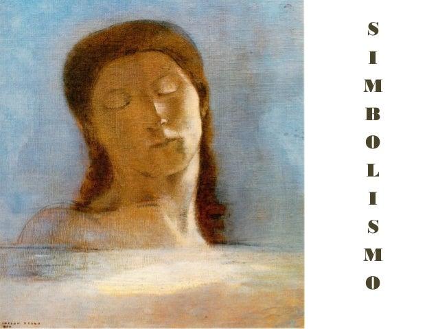 simbololismo  S I M B O L I S M O