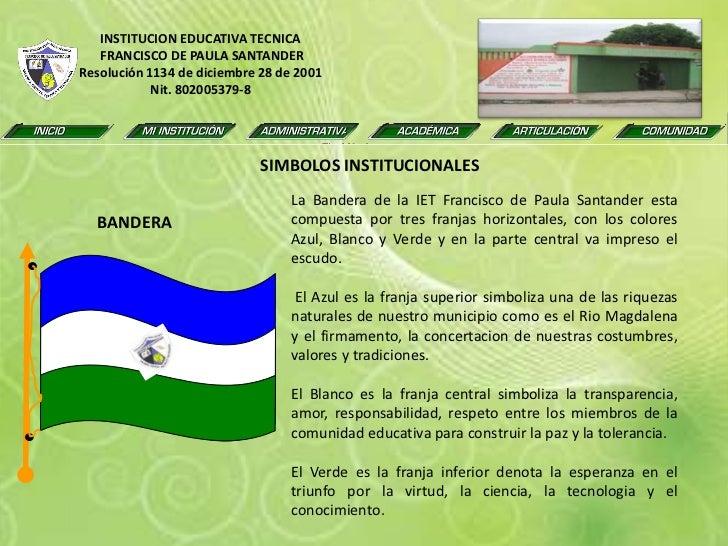 INSTITUCION EDUCATIVA TECNICA<br /> FRANCISCO DE PAULA SANTANDER<br />Resolución 1134 de diciembre 28 de 2001<br />Nit. 80...