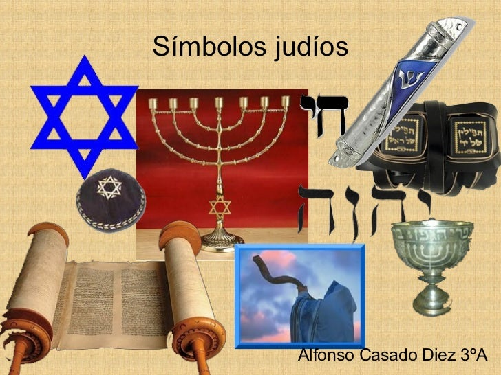 EL JUDAÍSMO: SIGNOS TÍPICOS