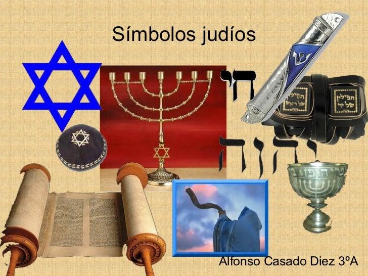 Símbolos judíos Alfonso Casado Diez 3ºA
