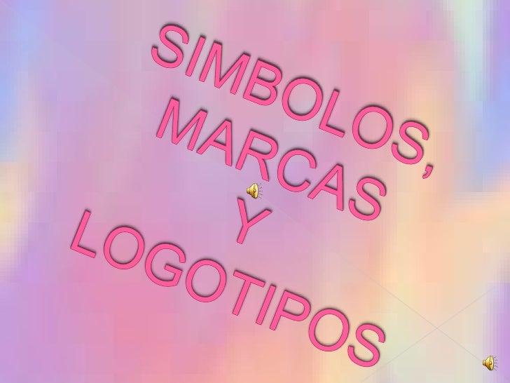 SIMBOLOS, MARCAS Y LOGOTIPOS<br />
