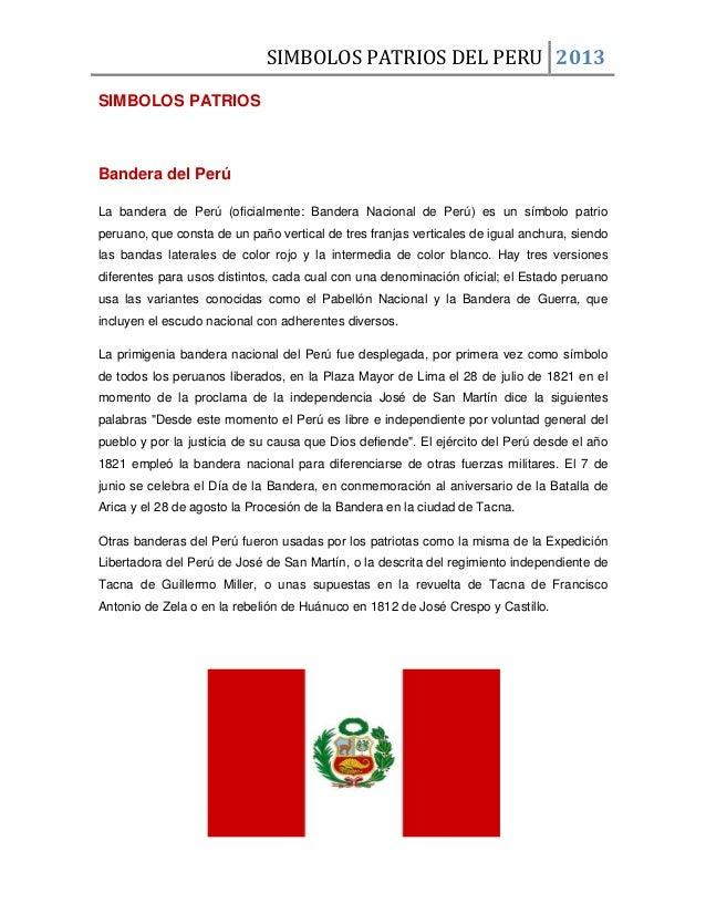SIMBOLOS PATRIOS DEL PERU 2013SIMBOLOS PATRIOSBandera del PerúLa bandera de Perú (oficialmente: Bandera Nacional de Perú) ...
