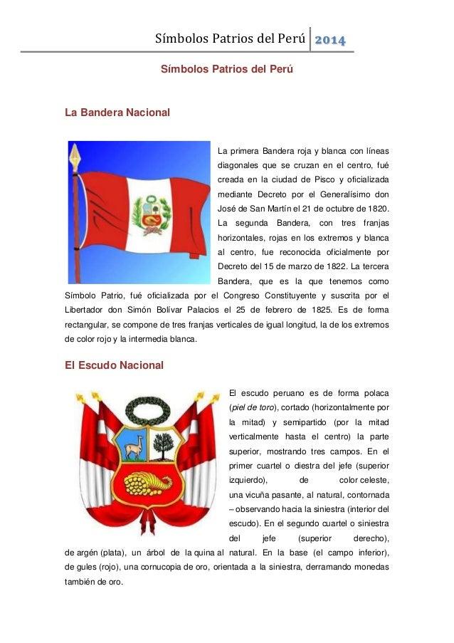 Símbolos Patrios del Perú 2014 Símbolos Patrios del Perú La Bandera Nacional La primera Bandera roja y blanca con líneas d...