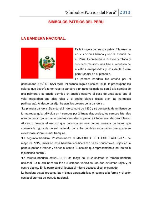 """""""Símbolos Patrios del Perú"""" 2013SIMBOLOS PATRIOS DEL PERULA BANDERA NACIONAL.Es la insignia de nuestra patria. Ella resume..."""