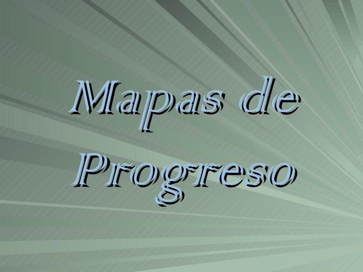 Mapas deProgreso