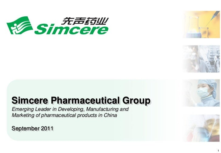 Simcere Pharmaceutical GroupEmerging Leader in Developing, Manufacturing andMarketing of pharmaceutical products in ChinaS...