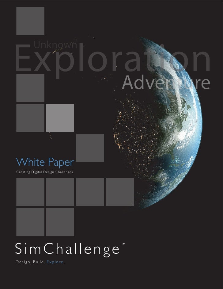 Exploration           Unknown         Adventure   White Paper Creating Digital Design Challenges     SimChallenge         ...