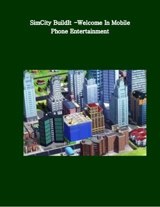 SimCity Buildit –Welcome In Mobile Phone Entertainment