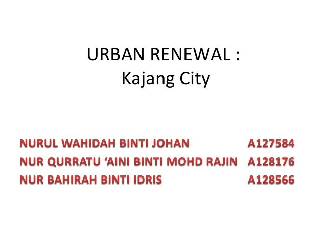 URBAN RENEWAL : Kajang City