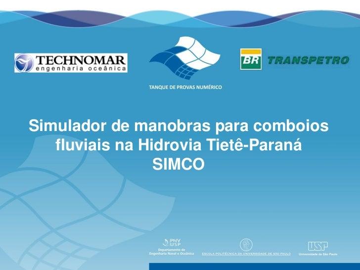 Simulador de manobras para comboios   fluviais na Hidrovia Tietê-Paraná                 SIMCO