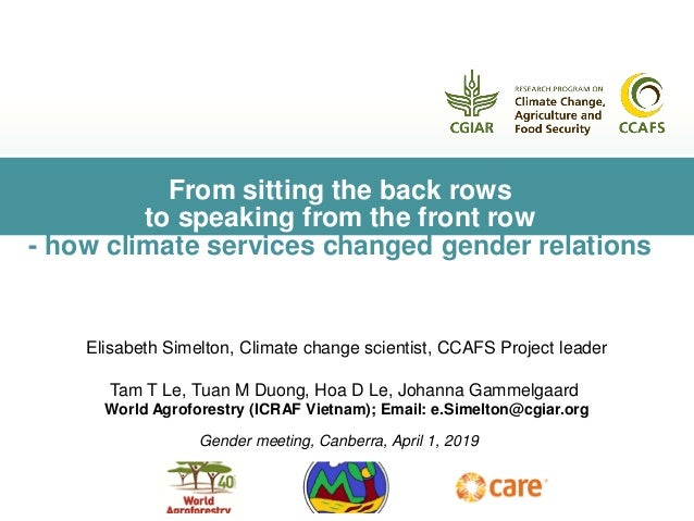 From sitting the back rows to speaking from the front row - how climate services changed gender relations Gender meeting, ...