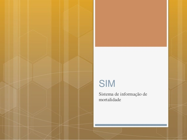 SIM Sistema de informação de mortalidade