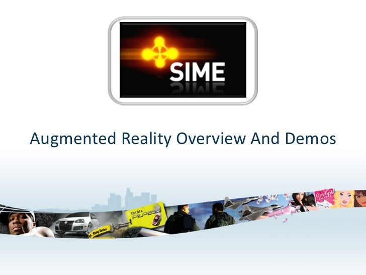 Augmented Reality Overview And Demos