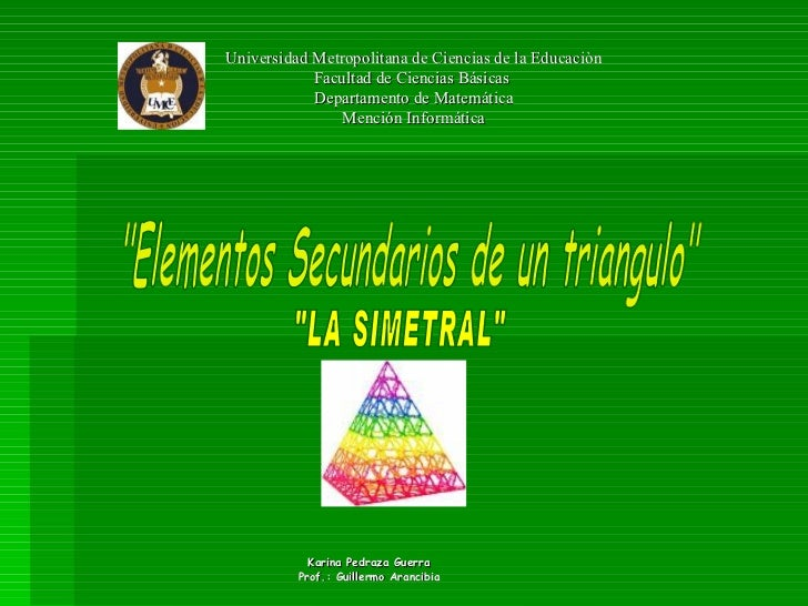 Universidad Metropolitana de Ciencias de la Educaciòn             Facultad de Ciencias Básicas             Departamento de...