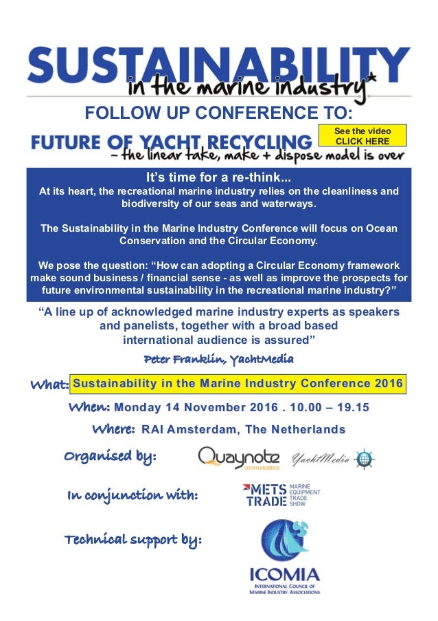 FOLLOW UP CONFERENCE TO: It's time for a re-think... At its heart, the recreational marine industry relies on the cleanlin...