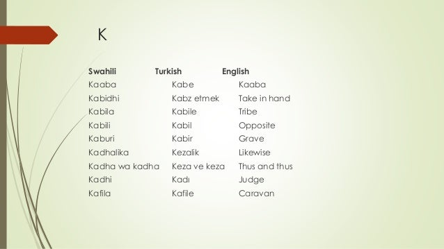 Similar and common words in swahili and ottoman turkish language