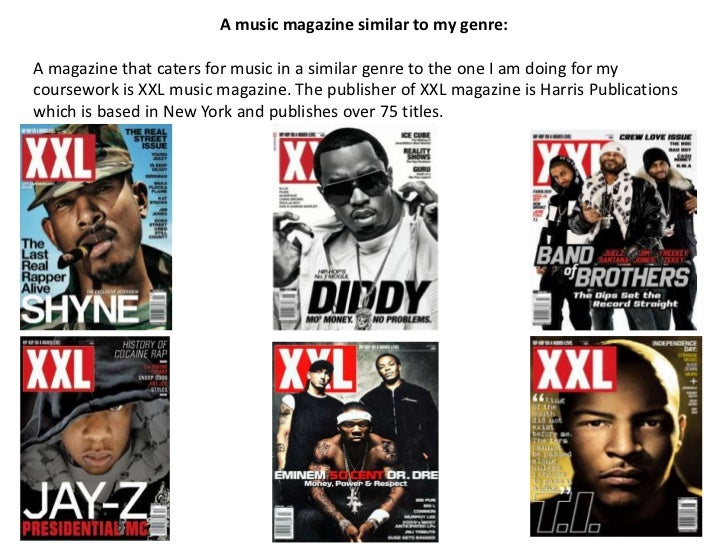 A music magazine similar to my genre:A magazine that caters for music in a similar genre to the one I am doing for mycours...
