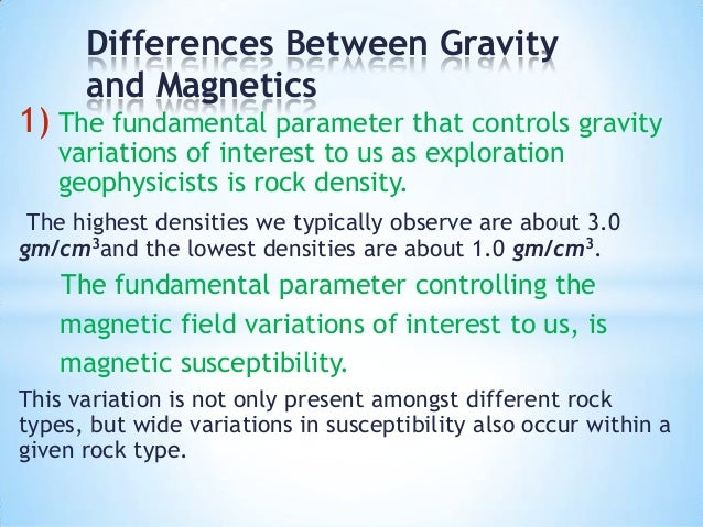 Similarities and differences between gravity and magnetic