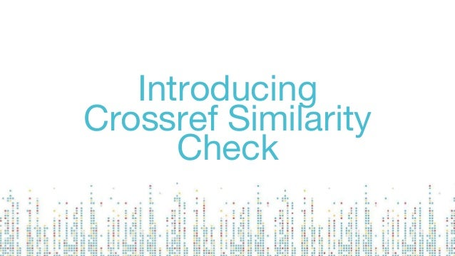 Introducing Crossref Similarity Check