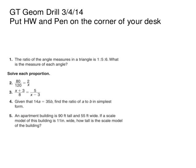 GT Geom Drill 3/4/14 Put HW and Pen on the corner of your desk