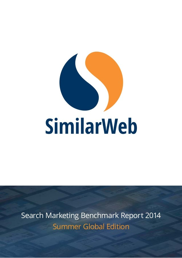Search Marketing Benchmark Report 2014  Summer Global Edition