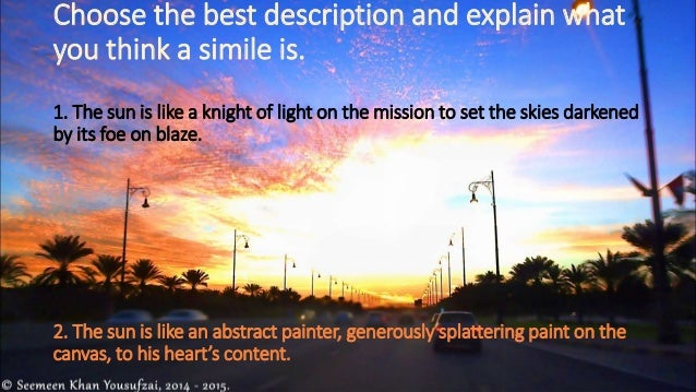 description of sunrise essay Browse through and read descriptive short stories stories and books this is a descriptive essay i was kind of a descriptive rant kind of a release kind.
