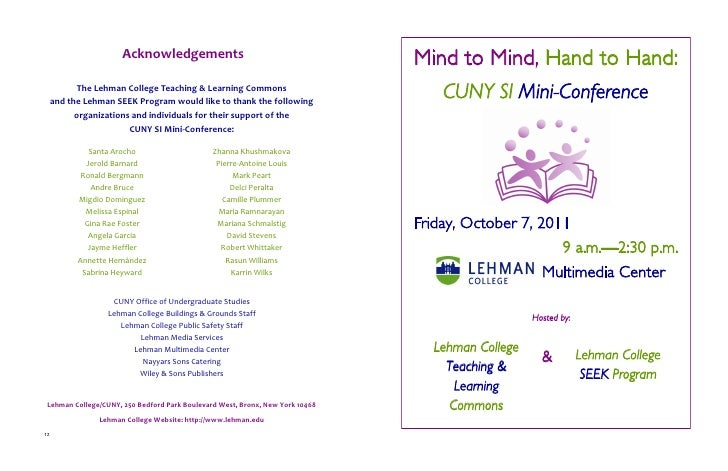 Acknowledgements                                         Mind to Mind, Hand to Hand:           The Lehman College Teaching...