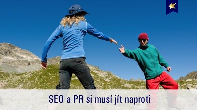 Jak PR pomáhá SEO a jak SEO pomáhá PR | RobertNemec.com Slide 3