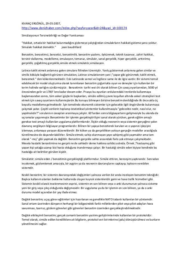 KIVANÇ ERGÖNÜL, 29-05-2007,http://www.denizhaber.com/index.php?sayfa=yazar&id=24&yazi_id=100174Simülasyonun Tersinebilirli...