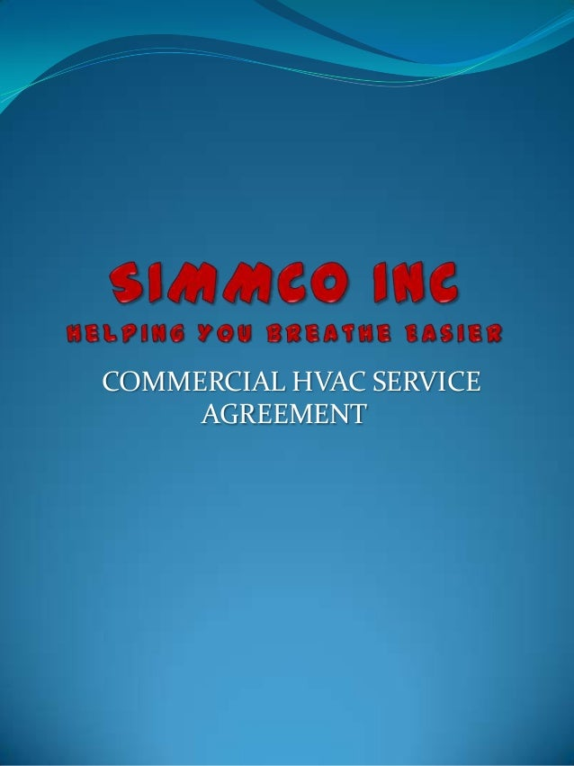 COMMERCIAL HVAC SERVICE     AGREEMENT