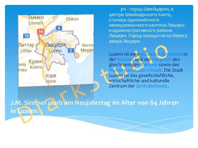 рн - город Швейцарии, в центре Швейцарского плато, столица одноимённого немецкоязычного кантона Люцерн и административного...