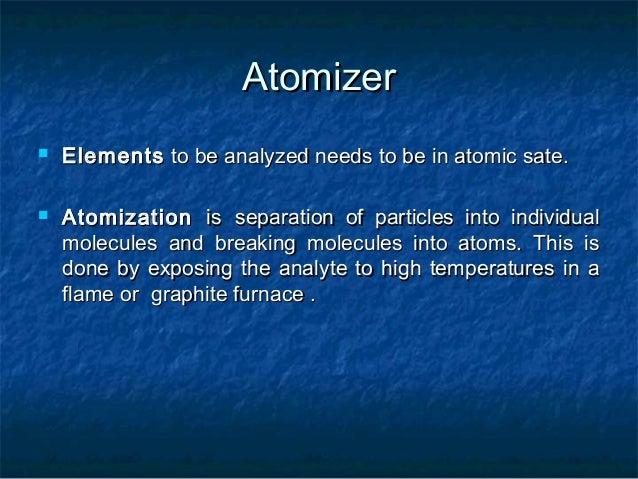 ATOMIZERS:            ATOMIZER  FLAME                GRAPHITE TUBEATOMIZERS               ATOMIZERS