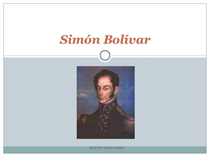 ELCEY WILLIAMS Simón Bolívar