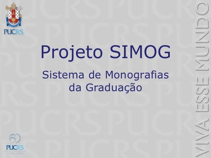 Projeto SIMOG Sistema de Monografias da Graduação