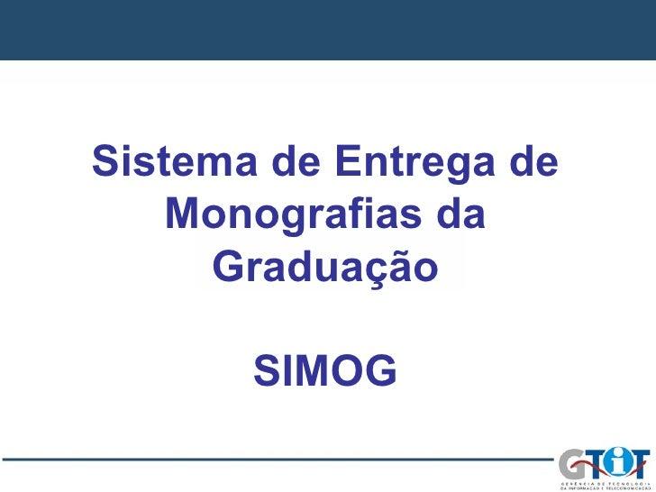 Sistema de Entrega de Monografias da Graduação SIMOG