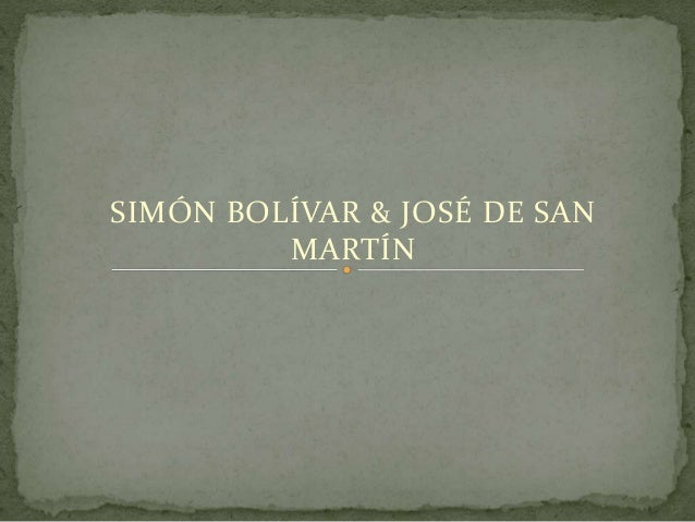 SIMÓN BOLÍVAR & JOSÉ DE SAN MARTÍN