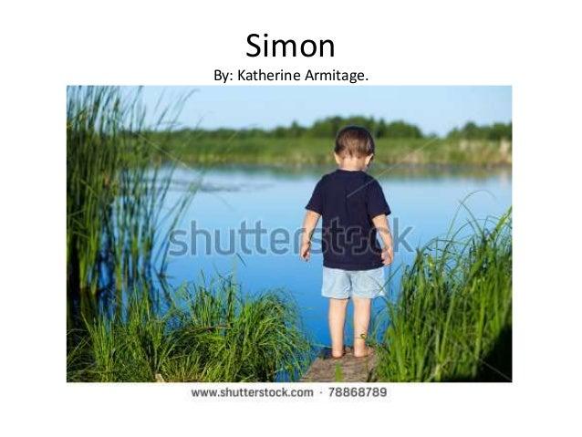 SimonBy: Katherine Armitage.