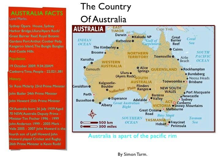 The Country  AUSTRALIA FACTS Land Marks.                                        Of Australia Sydney Opera House, Sydney Ha...