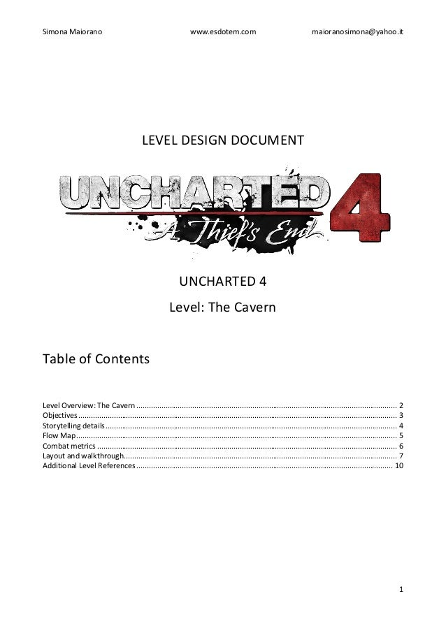 Simona Maiorano www.esdotem.com maioranosimona@yahoo.it 1 LEVEL DESIGN DOCUMENT UNCHARTED 4 Level: The Cavern Table of Con...