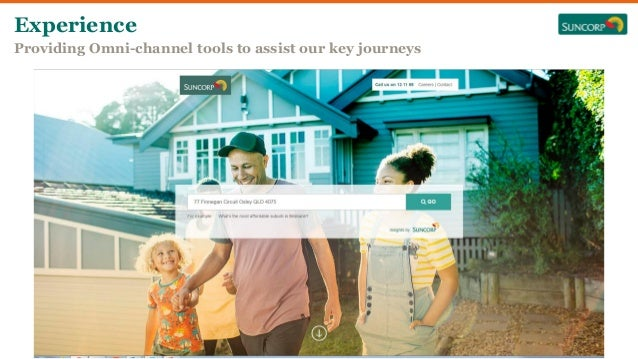 Experience Providing Omni-channel tools to assist our key journeys