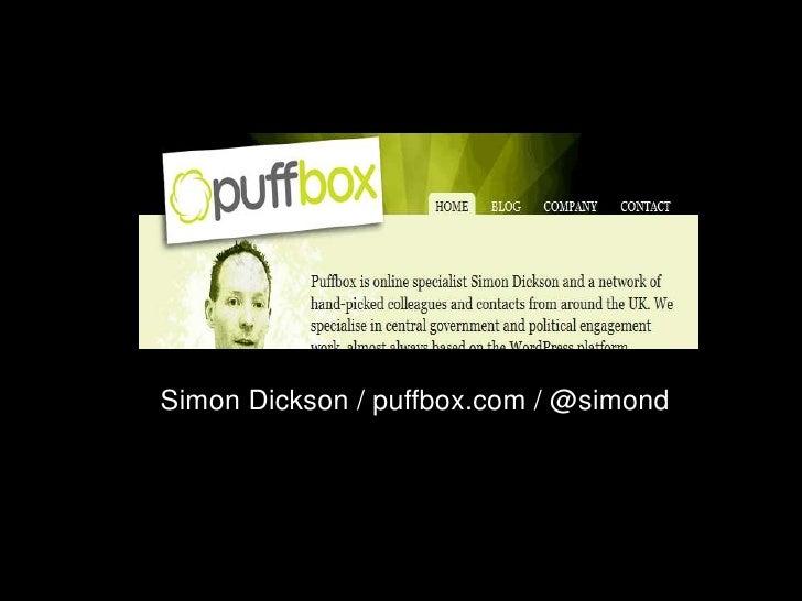 Simon Dickson / puffbox.com / @simond<br />