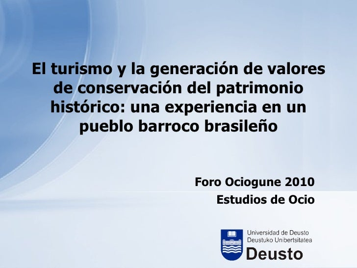 El turismo y la generación de valores de conservación del patrimonio histórico: una experiencia en un pueblo barroco brasi...