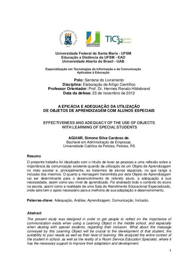 1Polo: Santana do LivramentoDisciplina: Elaboração de Artigo CientíficoProfessor Orientador: Prof. Dr. Hermes Renato Hilde...